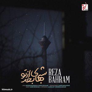 اهنگ رضا بهرام شب های بعد از تو