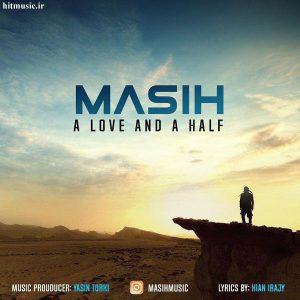 اهنگ مسیح یک عشق و نصف A love and half