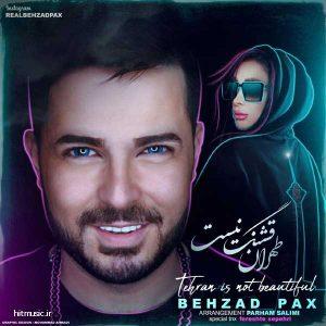 اهنگ بهزاد پکس طهران قشنگ نیست